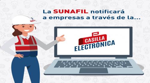 ¿HAS REVISADO LA CASILLA ELECTRÓNICA?: CUIDADO CON LA FISCALIZACIÓN DE SUNAFIL